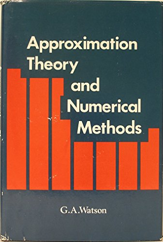 approximation theory and methods  Approximation Theory and Numerical Methods by G.A. Watson: John ...