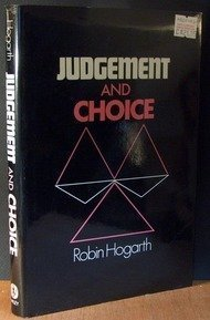 9780471277446: Judgment and Choice: The Psychology of Decision