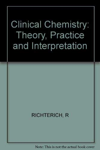 9780471278092: Clinical Chemistry: Theory, Practice and Interpretation (English and German Edition)