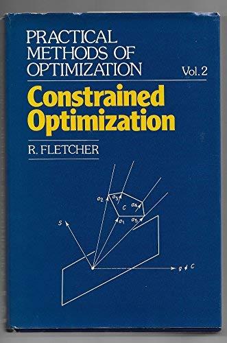 9780471278283: Practical Methods of Optimization. Volume 2: Constrained Optimization (v. 2)