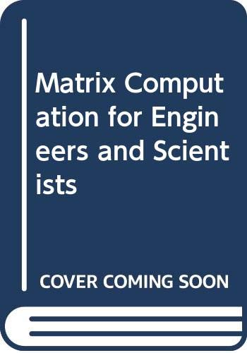 9780471278320: Matrix Computation for Engineers and Scientists