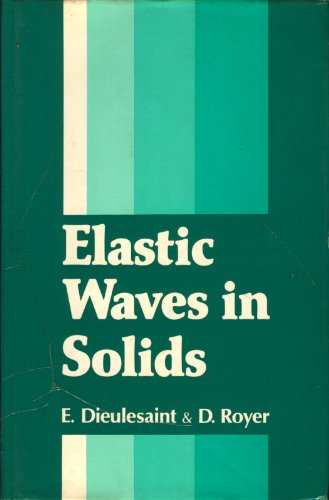 9780471278368: Elastic Waves in Solids: Free and Guided Propagation v. 1