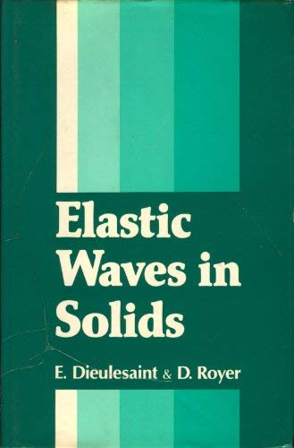 9780471278368: Elastic Waves in Solids: Applications to Signal Processing (English and French Edition)