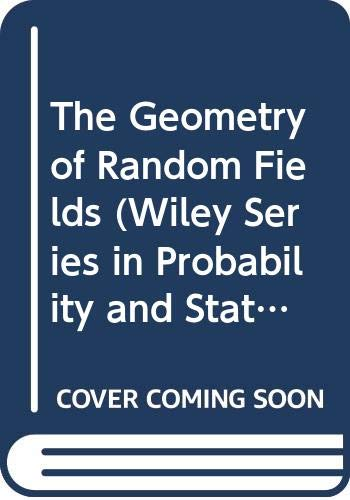 9780471278443: The Geometry of Random Fields