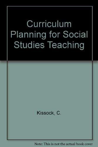 9780471278665: Curriculum Planning for Social Studies Teaching: A Cross-cultural Approach