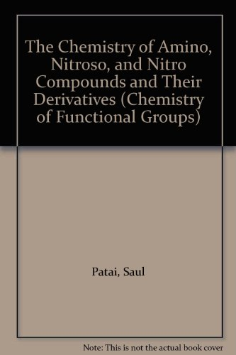 9780471278733: The Chemistry of Amino Nitroso and Nitro Compounds and Their Derivatives, Supplement F (Patai's Chemistry of Functional Groups)