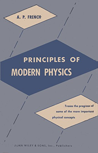 9780471279006: French Principles of Modern Physics