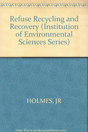 9780471279020: Refuse Recycling and Recovery (The Institution of Environmental Science series)