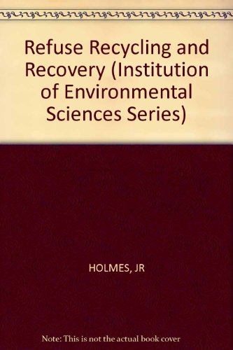9780471279037: Refuse Recycling and Recovery (The Institution of Environmental Science series)