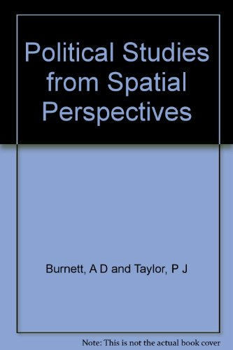 9780471279099: Political Studies from Spatial Perspectives: Anglo-American Essays on Political Geography