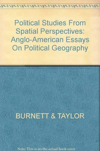 9780471279105: Political Studies from Spatial Perspectives: Anglo-American Essays on Political Geography