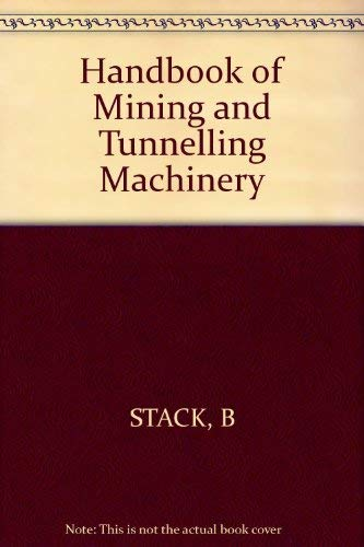 9780471279372: Handbook of Mining and Tunnelling Machinery