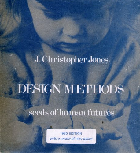 9780471279587: Design Methods 1980: Seeds of Human Futures