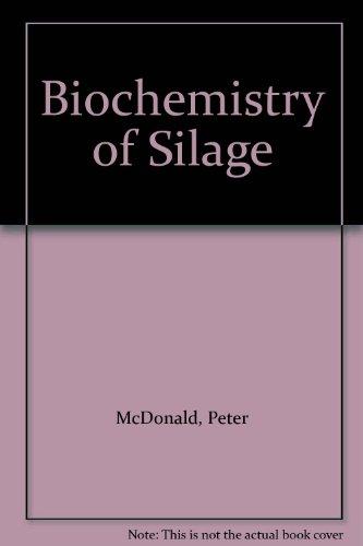 9780471279655: Biochemistry of Silage