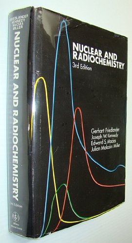 9780471280217: Nuclear and Radiochemistry