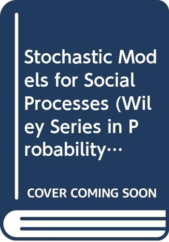 9780471280408: Stochastic Models for Social Processes (Probability & Mathematical Statistics)