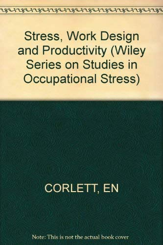 9780471280446: Stress, Work Design and Productivity (Wiley Series on Studies in Occupational Stress)