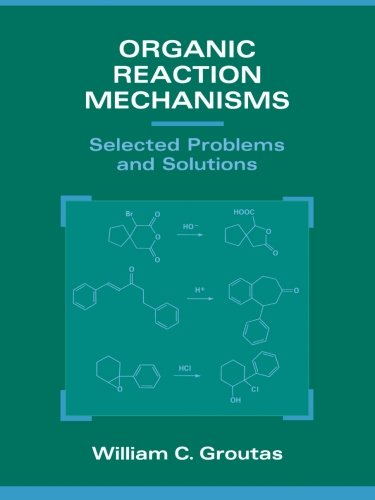 9780471282518: Organic Reaction Mechanisms: Selected Problems and Solutions
