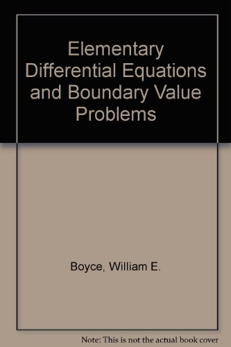 Elementary Differential Equations and Boundary Value Problems Sixth Edition and Differential ...