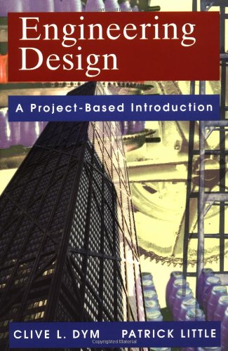 9780471282969: Engineering Design: A Project-Based Introduction