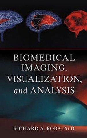 9780471283539: Biomedical Imaging, Visualization, and Analysis