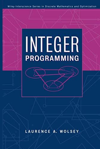 Integer Programming: Laurence A. Wolsey