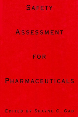 9780471283850: Safety Assessment for Pharmaceuticals (Industrial Health & Safety)