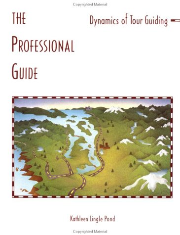 9780471283867: The Professional Guide: Dynamics of Tour Guiding