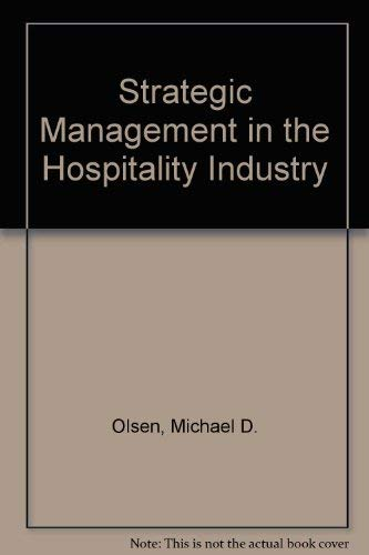 9780471283997: Strategic Management in the Hospitality Industry