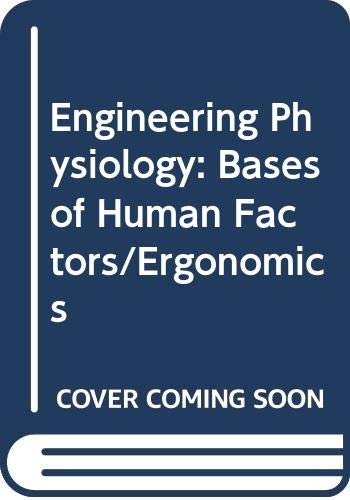 9780471284017: Engineering Physiology Bases of Human Factors/Ergonomics