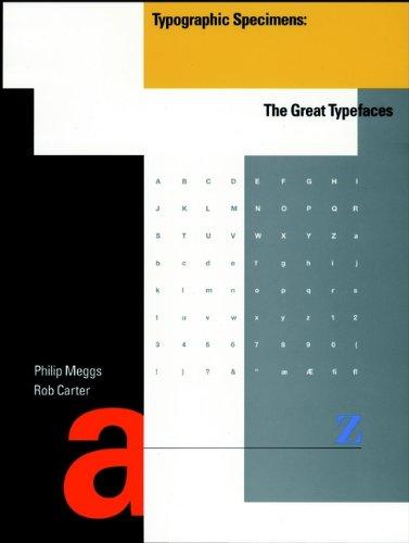 9780471284291: Typographic Specimens: The Great Typefaces