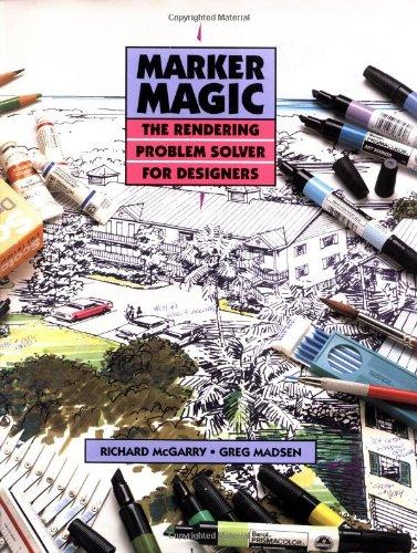 9780471284345: Marker Magic: The Rendering Problem Solver for Designers