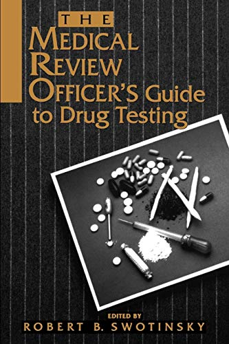 9780471284451: The Medical Review Officer's Guide to Drug Testing