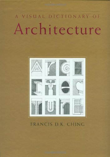 9780471284512: A Visual Dictionary of Architecture