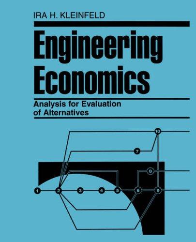 9780471284642: Engineering Economics Alternatives: The Evaluation of Alternatives (Industrial Engineering)
