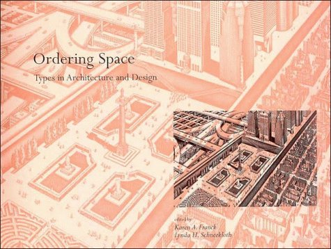 9780471285052: Ordering Space: Types in Architecture and Design