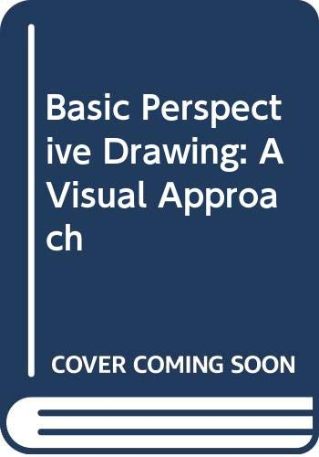 9780471285137: Basic Perspective Drawing: A Visual Approach