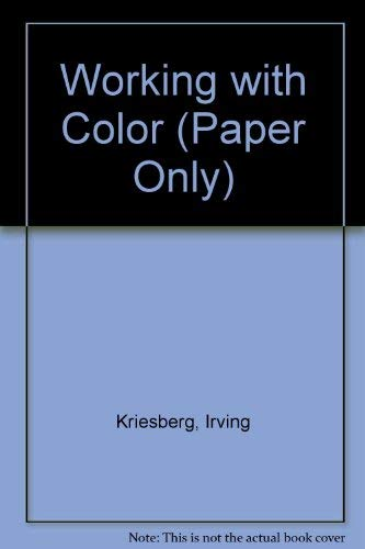 9780471285236: Working with Color: A Manual for Painters