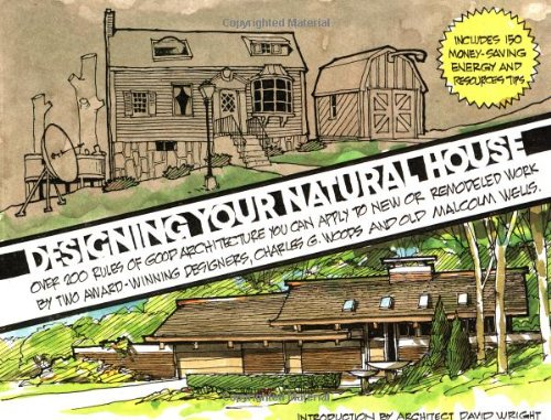 Designing Your Natural House (Wiley-Vnr): Charles G. Woods; Malcolm Wells