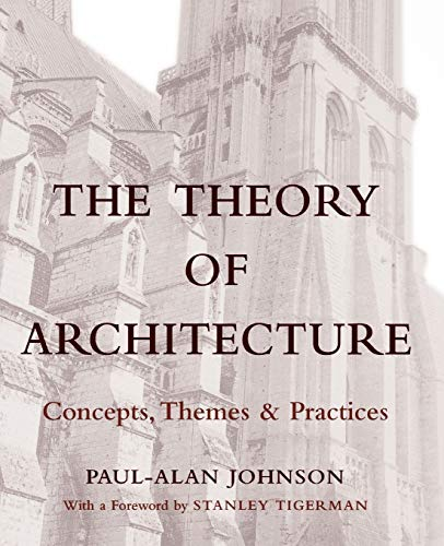 9780471285335: The Theory of Architecture: Concepts Themes & Practices