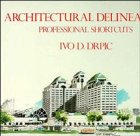 9780471285380: Architectural Delineation: Professional Shortcuts