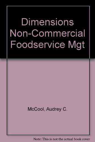 9780471285410: Dimensions of Noncommercial Foodservice Management (Hospitality, Travel & Tourism)