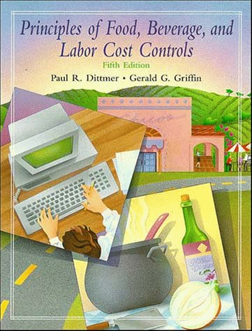 9780471285779: Principles of Food, Beverage, and Labor Cost Controls for Hotels and Restaurants