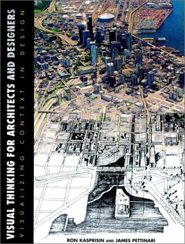 9780471285816: Visual Thinking for Architects and Designers: Visualizing Context in Design