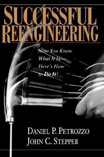 9780471286028: Successful Reengineering