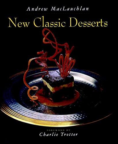9780471286059: New Classic Desserts (Hospitality, Travel & Tourism)