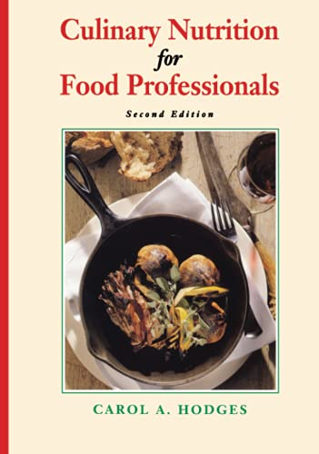 9780471286073: Culinary Nutrition for Food Professionals