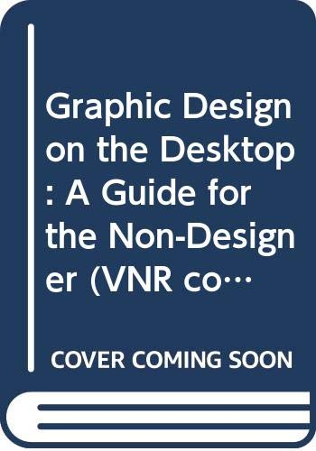 Graphic Design on the Desktop: A Guide: Toor, Marcelle Lapow
