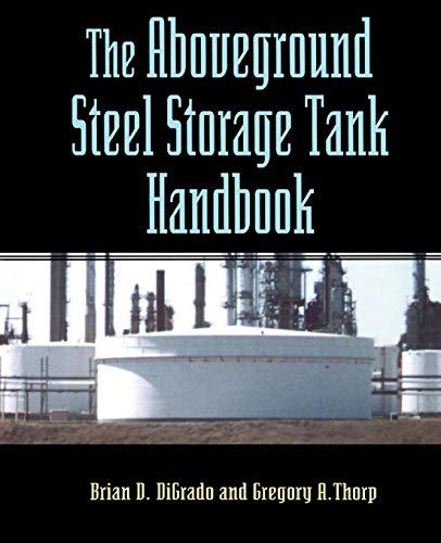 9780471286295: The Aboveground Steel Storage Tank Handbook
