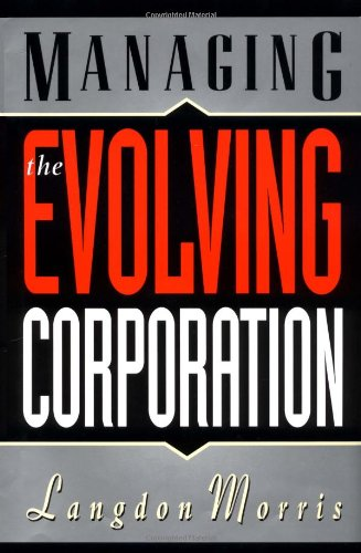 9780471286516: Managing the Evolving Corporation